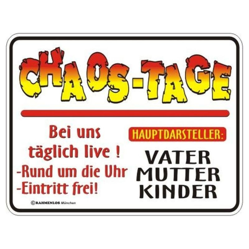 geprägtes Blechschild - Chaos Tage