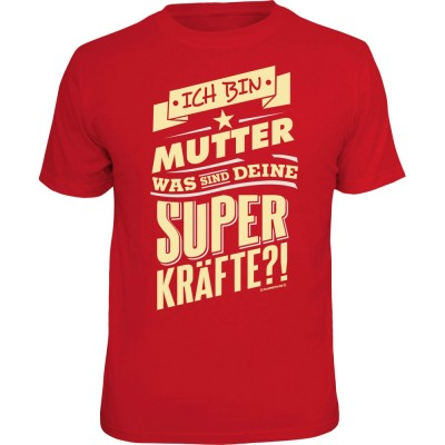Fun T-Shirt - Superkräfte Mutter