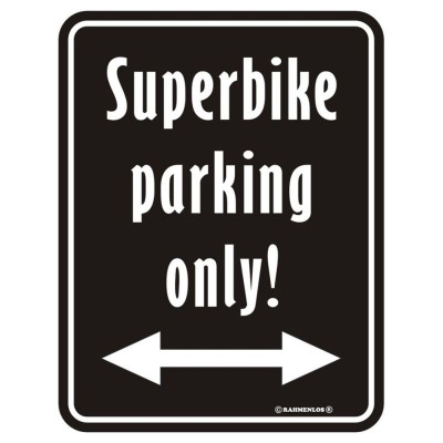 geprägtes Blechschild Superbike parking only